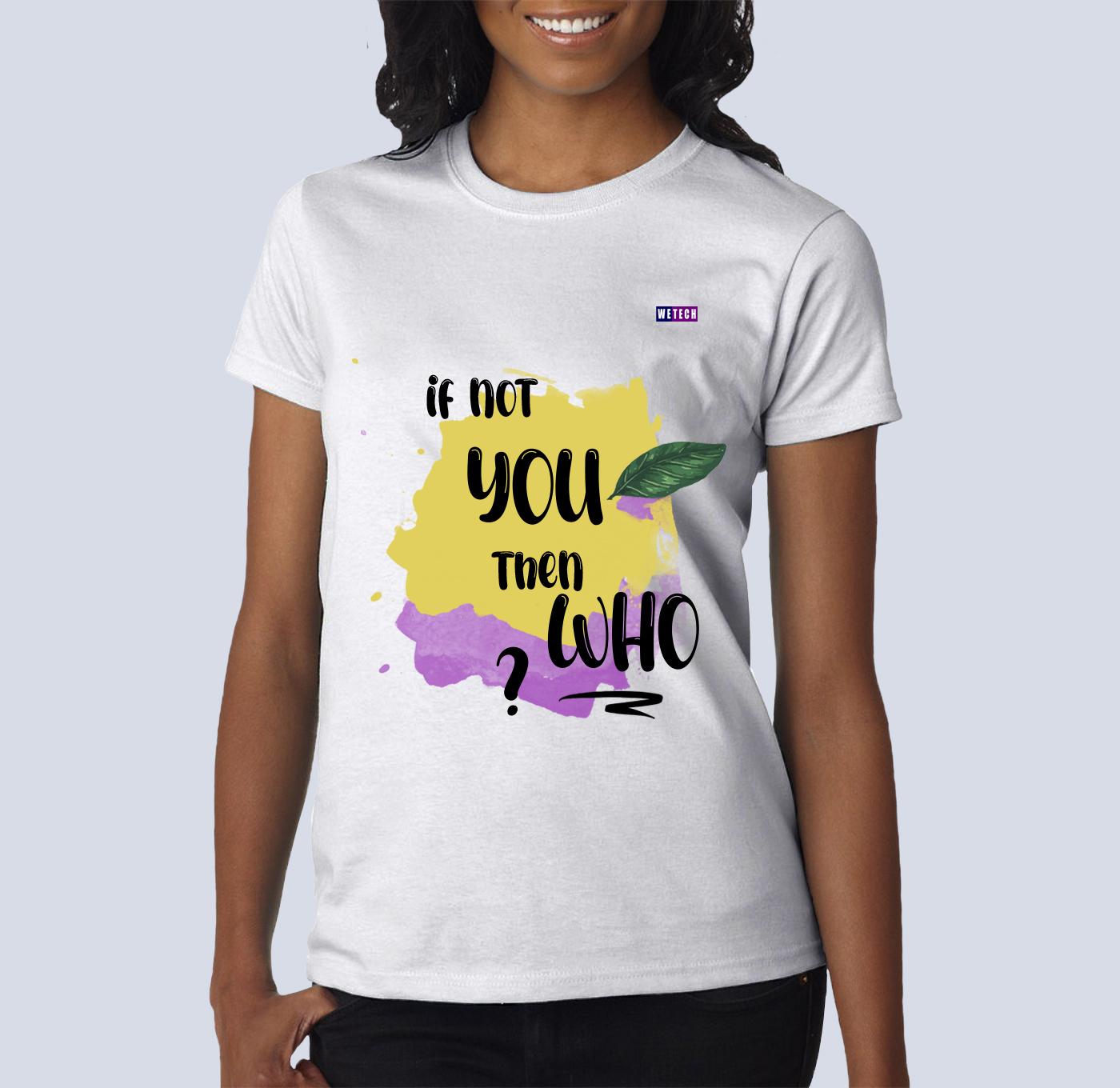 t-shirt - If not you 1